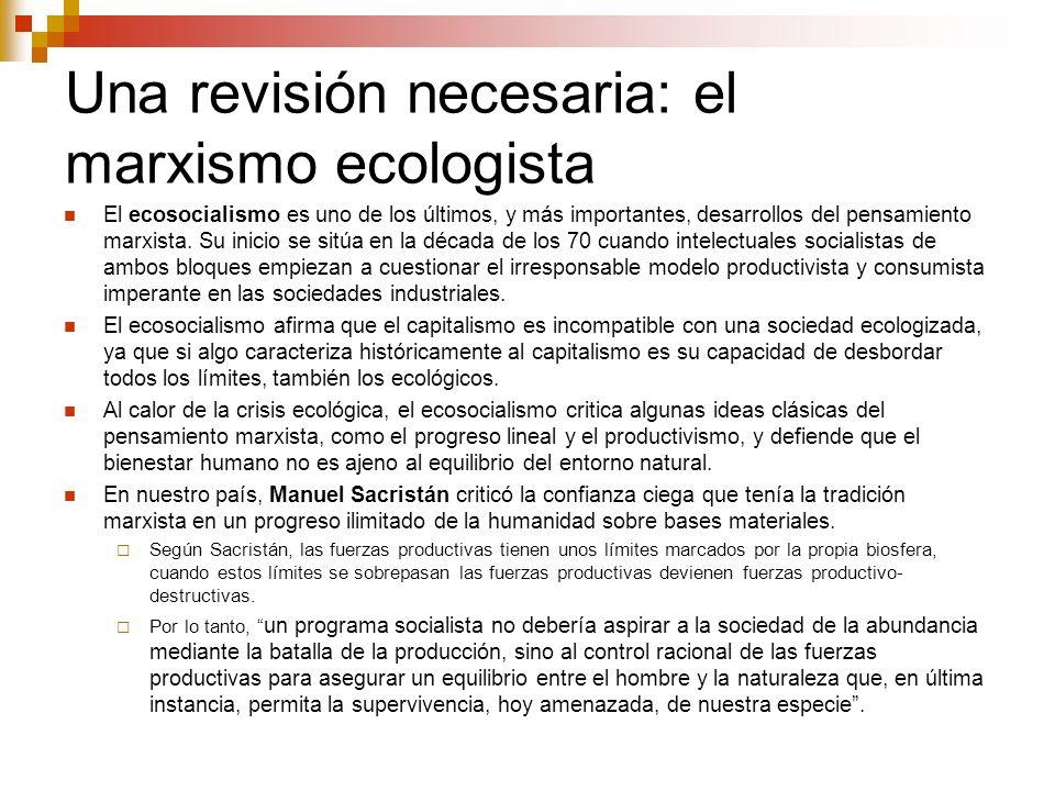 Una revisión necesaria: el marxismo ecologista