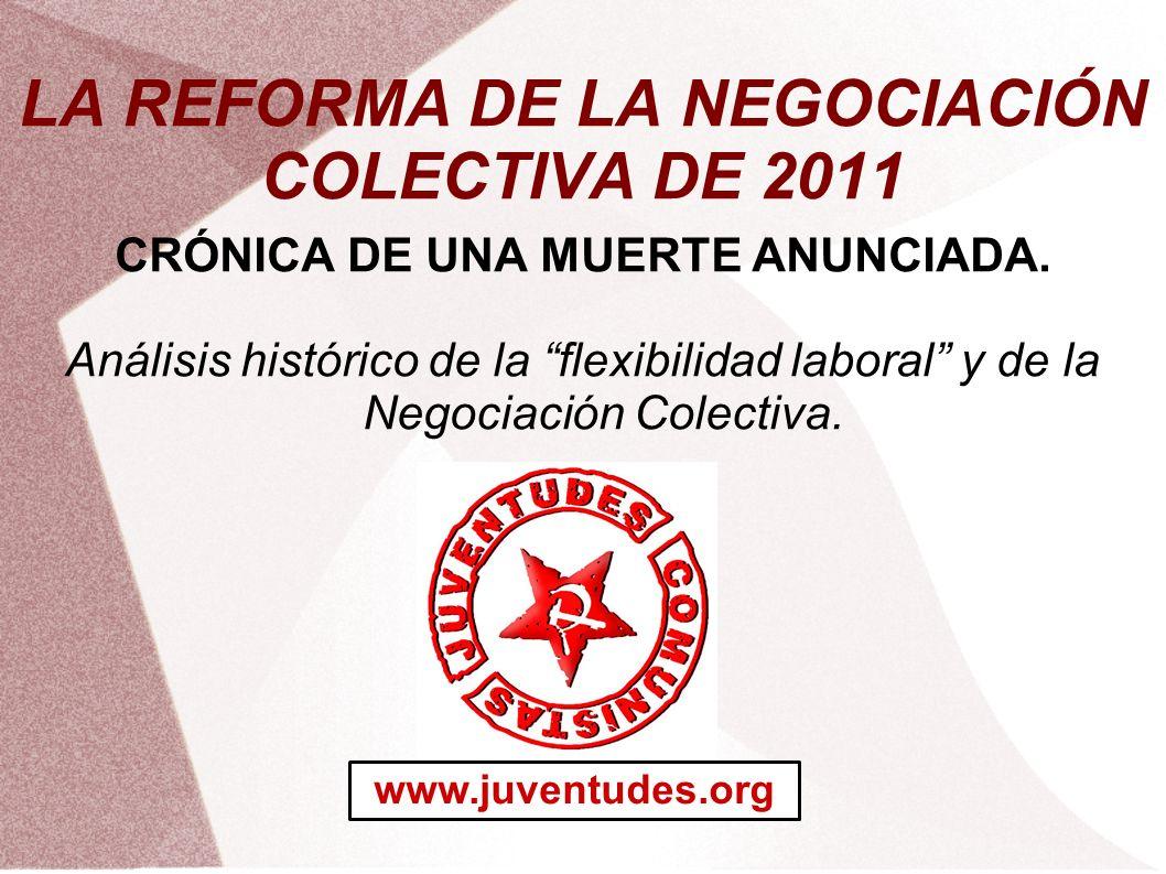LA REFORMA DE LA NEGOCIACIÓN COLECTIVA DE 2011