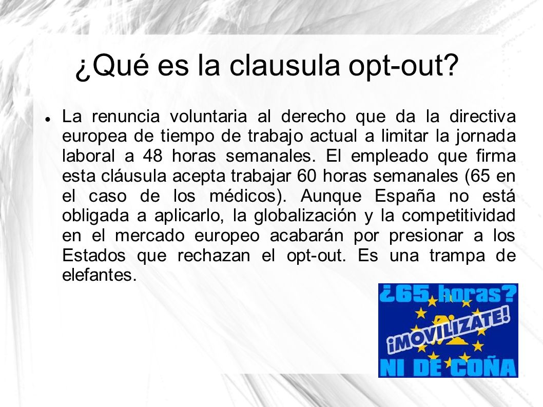 ¿Qué es la clausula opt-out