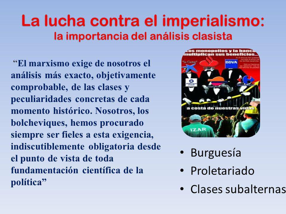 La lucha contra el imperialismo: la importancia del análisis clasista