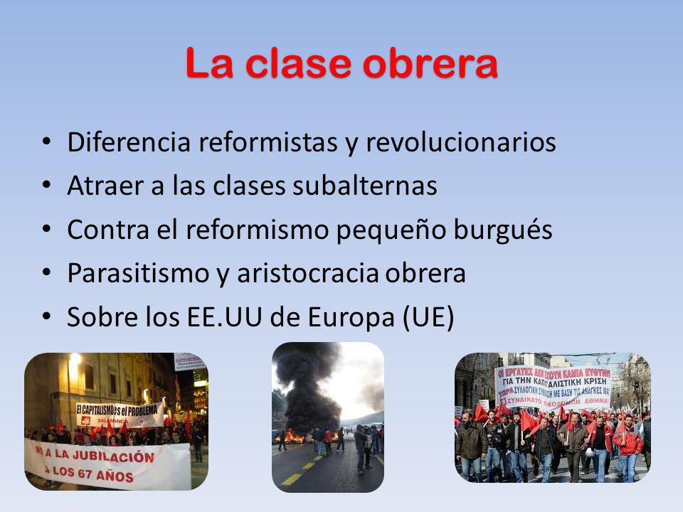 La clase obrera Diferencia reformistas y revolucionarios