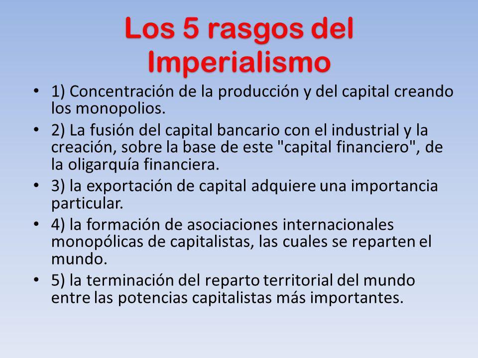 Los 5 rasgos del Imperialismo