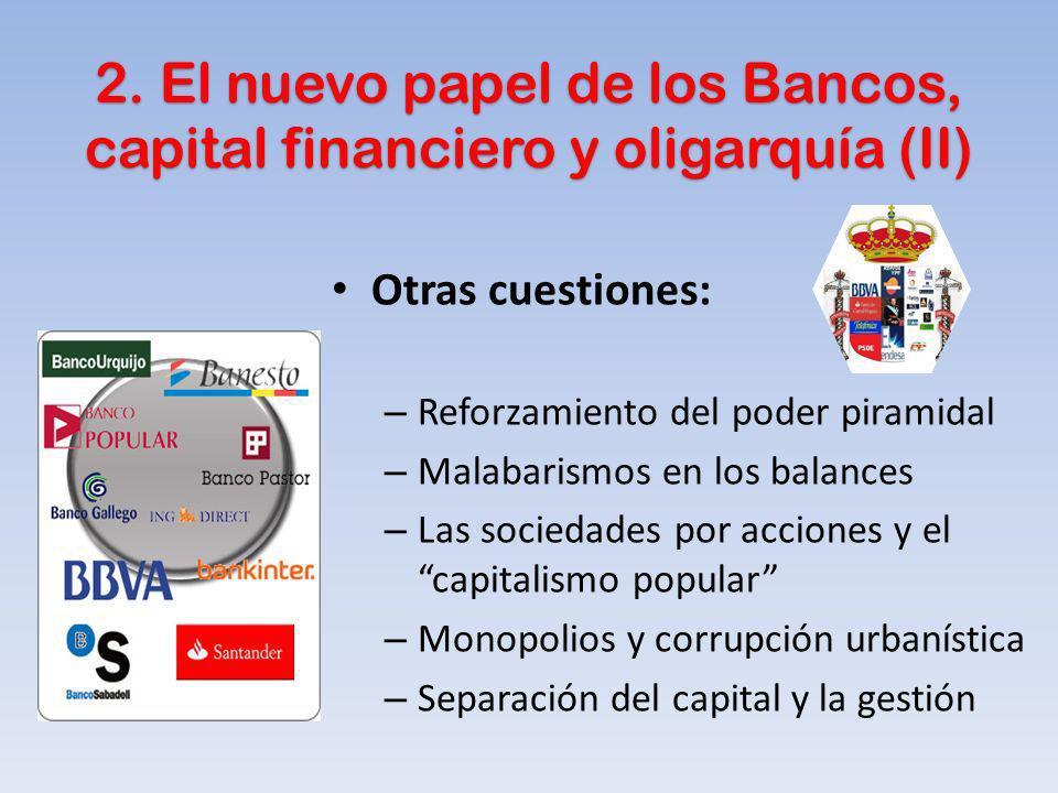 2. El nuevo papel de los Bancos, capital financiero y oligarquía (II)
