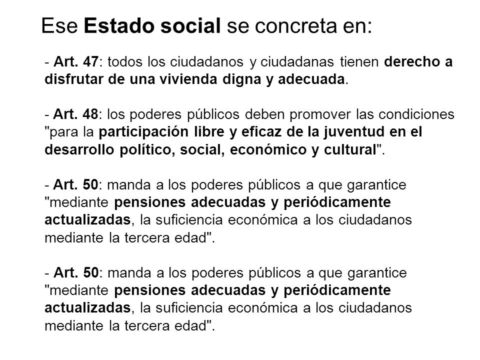 Ese Estado social se concreta en: