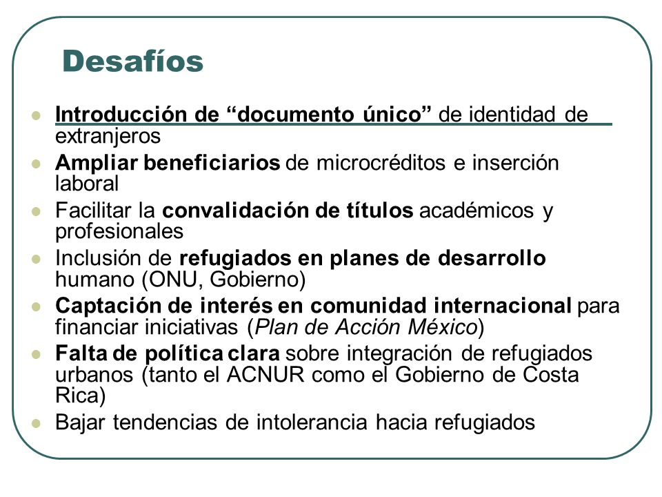 Desafíos Introducción de documento único de identidad de extranjeros