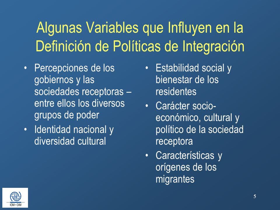 Algunas Variables que Influyen en la Definición de Políticas de Integración