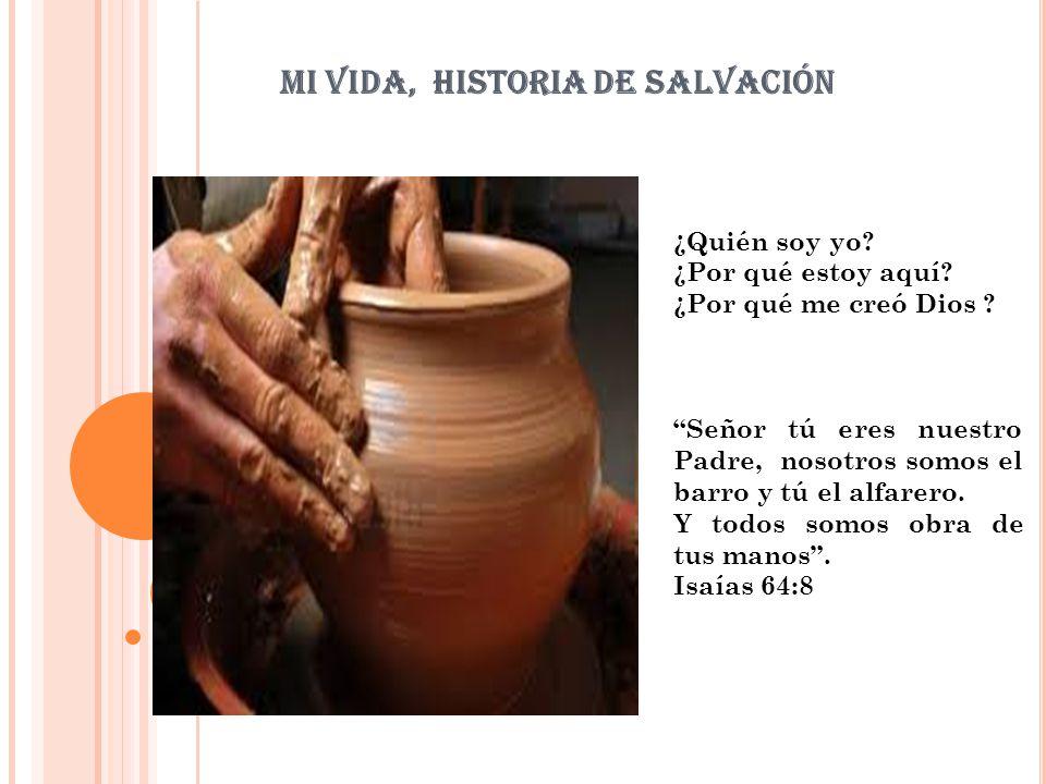 Mi vida, historia de salvación