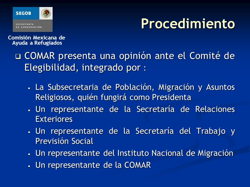 Procedimiento COMAR presenta una opinión ante el Comité de Elegibilidad, integrado por :