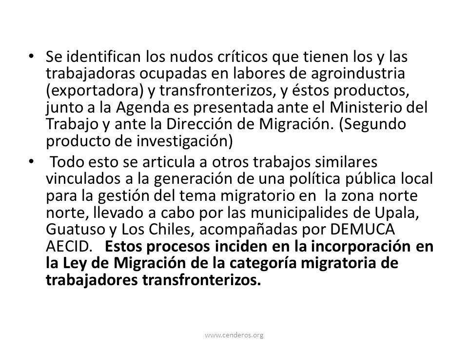Se identifican los nudos críticos que tienen los y las trabajadoras ocupadas en labores de agroindustria (exportadora) y transfronterizos, y éstos productos, junto a la Agenda es presentada ante el Ministerio del Trabajo y ante la Dirección de Migración. (Segundo producto de investigación)