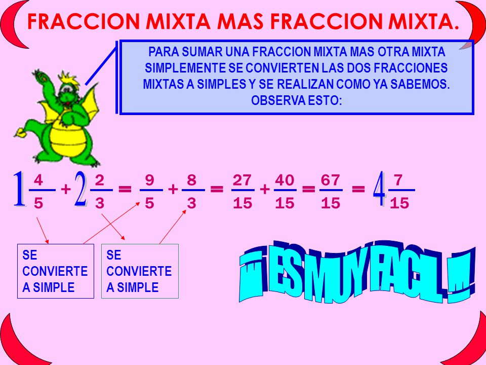 FRACCION MIXTA MAS FRACCION MIXTA.