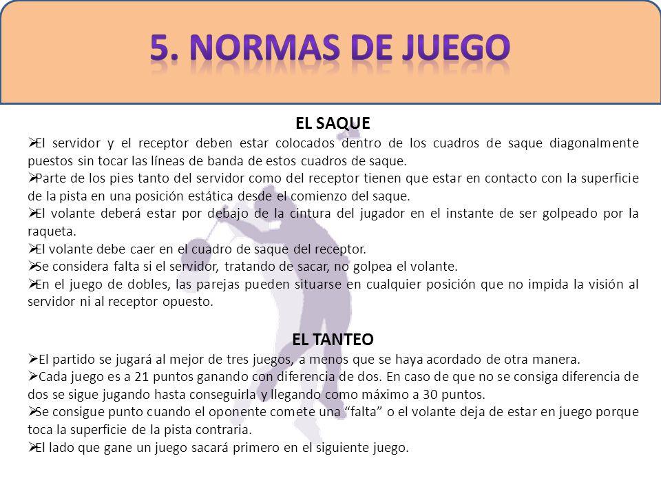 5. NORMAS DE JUEGO EL SAQUE EL TANTEO