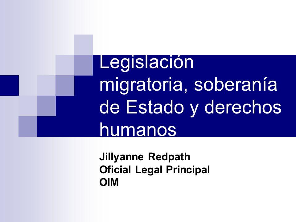Legislación migratoria, soberanía de Estado y derechos humanos
