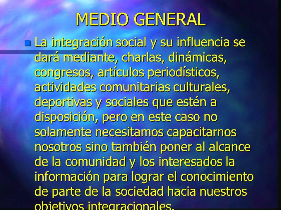 MEDIO GENERAL