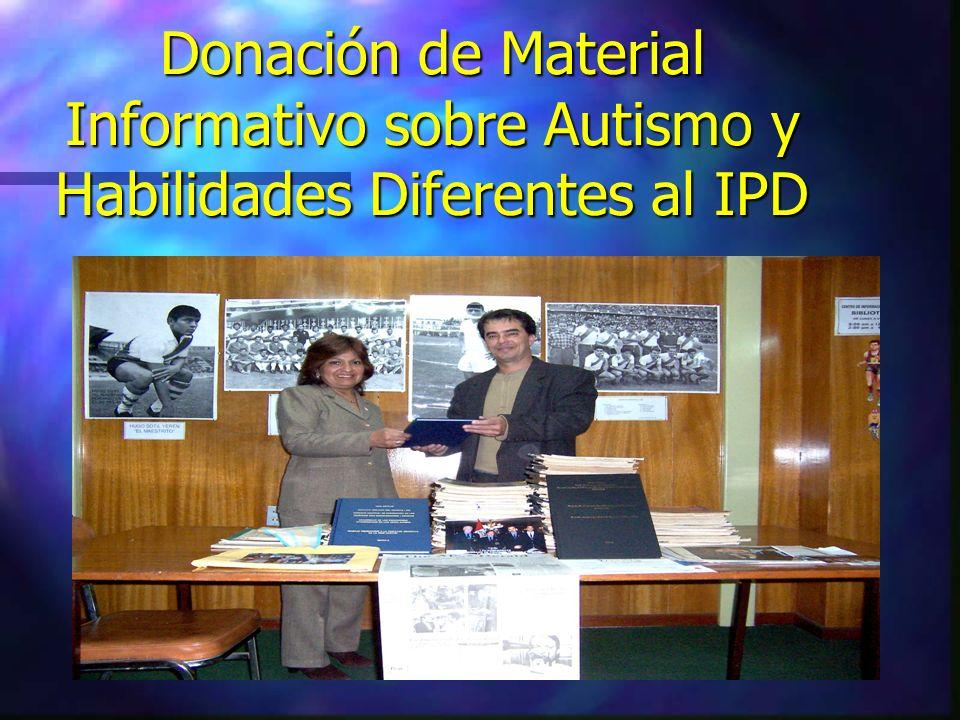 Donación de Material Informativo sobre Autismo y Habilidades Diferentes al IPD