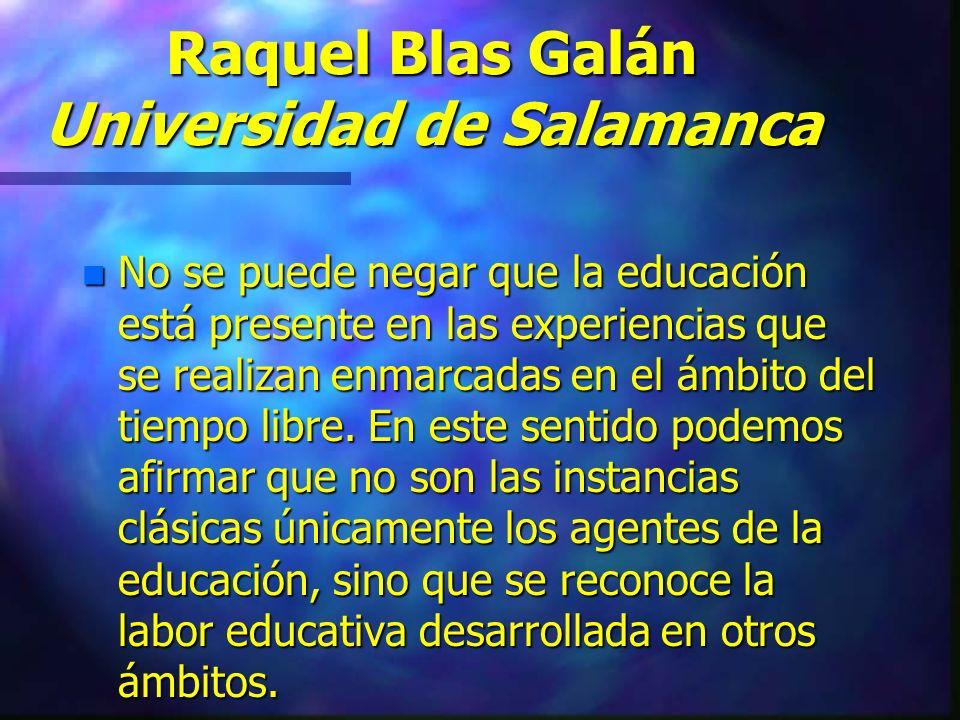 Raquel Blas Galán Universidad de Salamanca