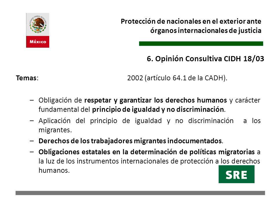 6. Opinión Consultiva CIDH 18/03