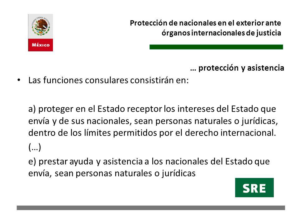 Las funciones consulares consistirán en: