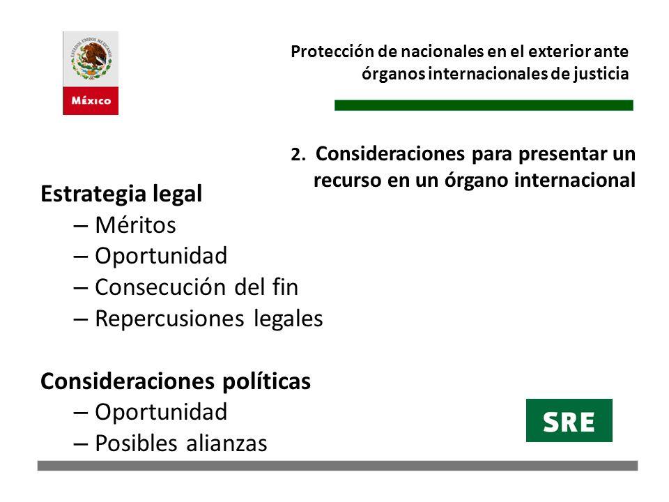 Repercusiones legales Consideraciones políticas Posibles alianzas