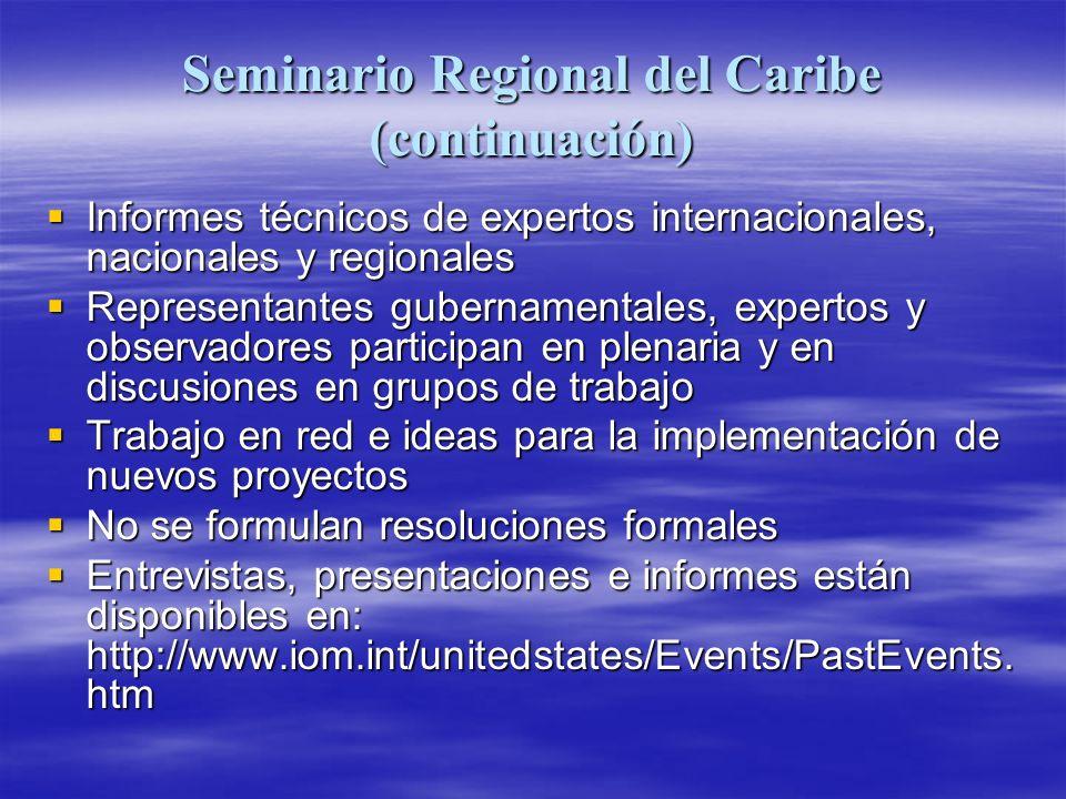 Seminario Regional del Caribe (continuación)