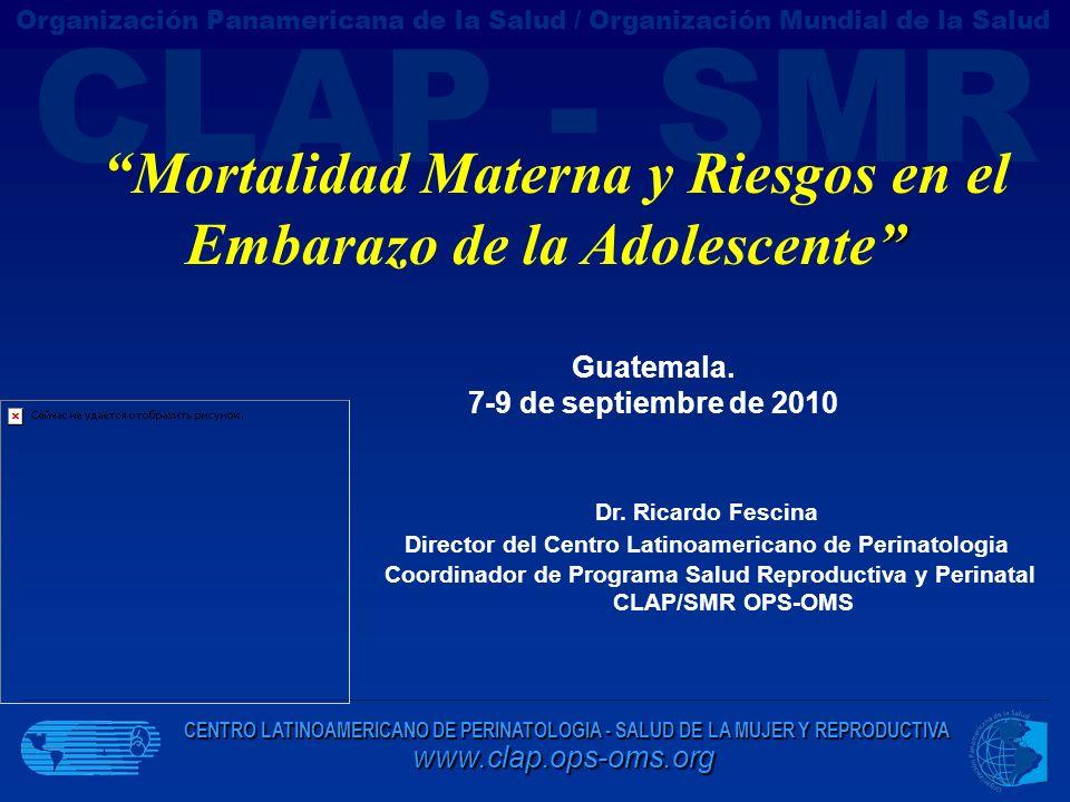 Mortalidad Materna y Riesgos en el Embarazo de la Adolescente
