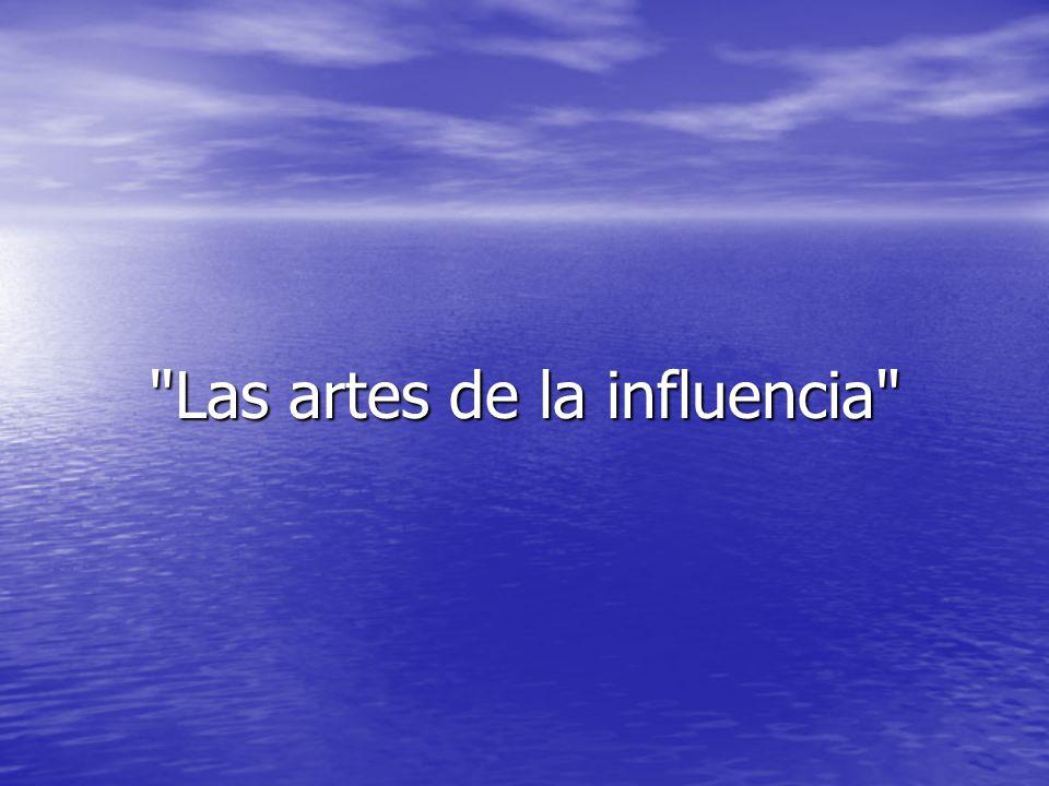 Las artes de la influencia