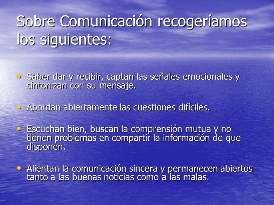 Sobre Comunicación recogeríamos los siguientes: