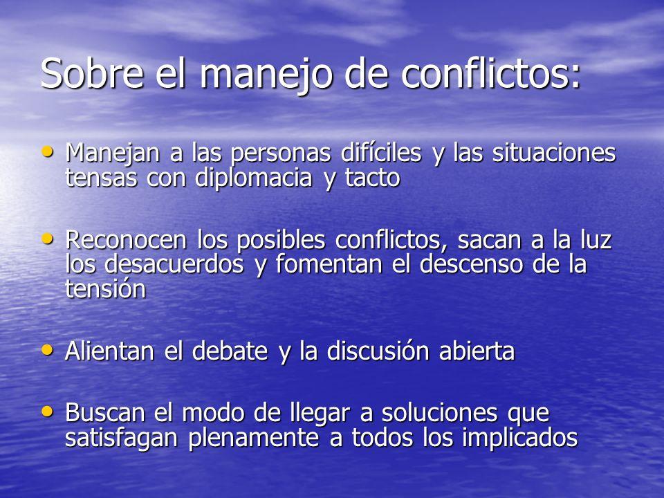 Sobre el manejo de conflictos: