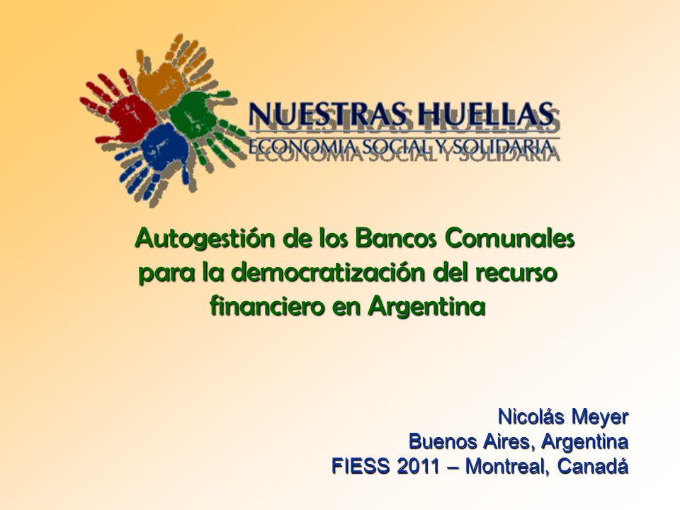 Autogestión de los Bancos Comunales para la democratización del recurso financiero en Argentina
