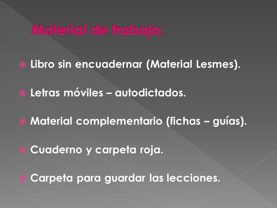 Material de trabajo: Libro sin encuadernar (Material Lesmes).