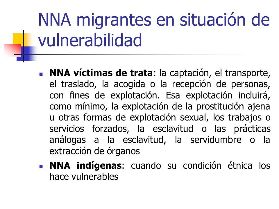 NNA migrantes en situación de vulnerabilidad