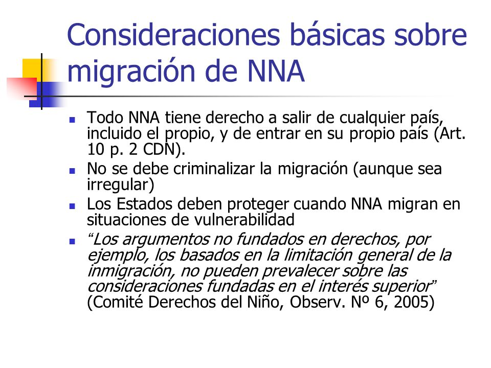 Consideraciones básicas sobre migración de NNA