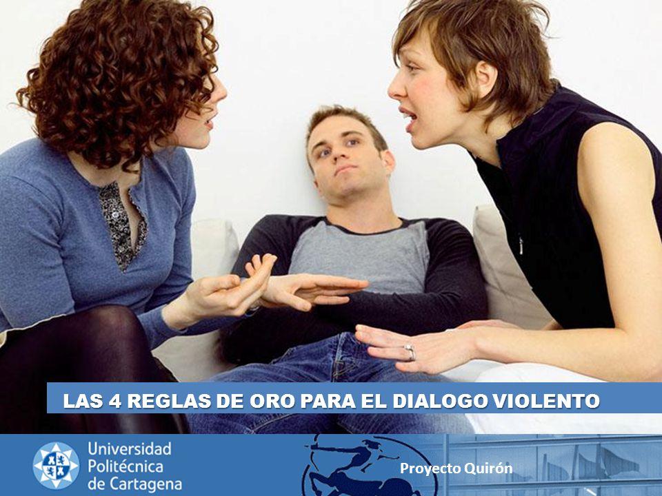 LAS 4 REGLAS DE ORO PARA EL DIALOGO VIOLENTO