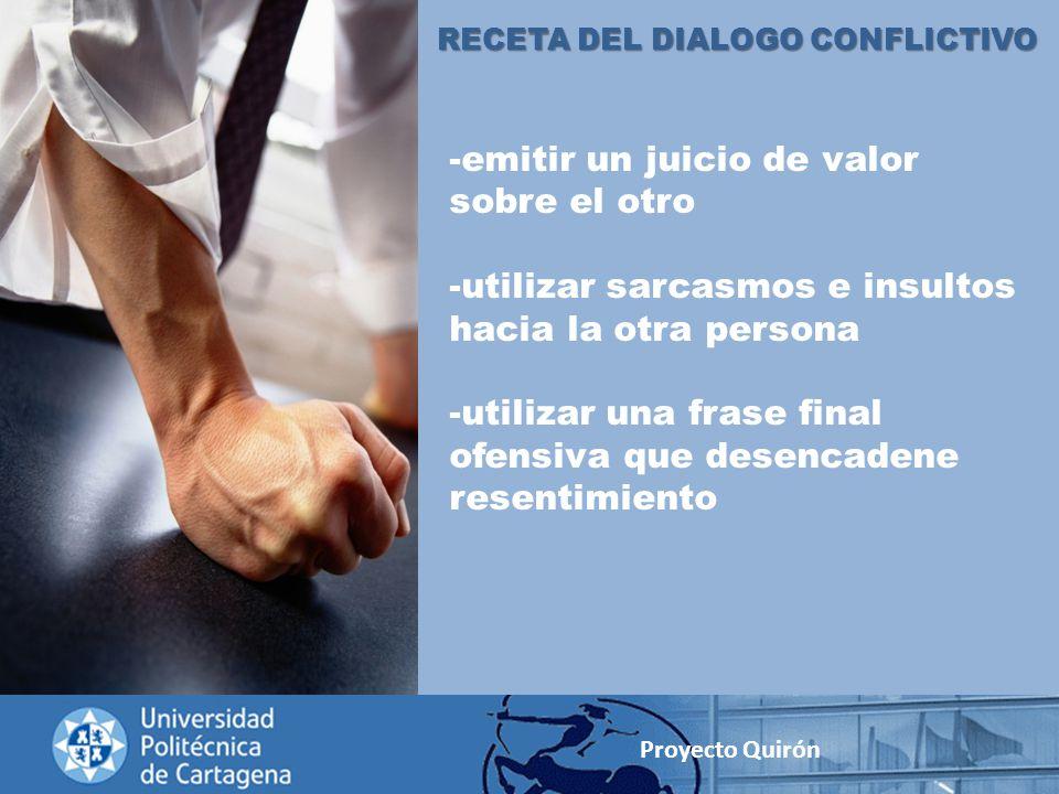 RECETA DEL DIALOGO CONFLICTIVO