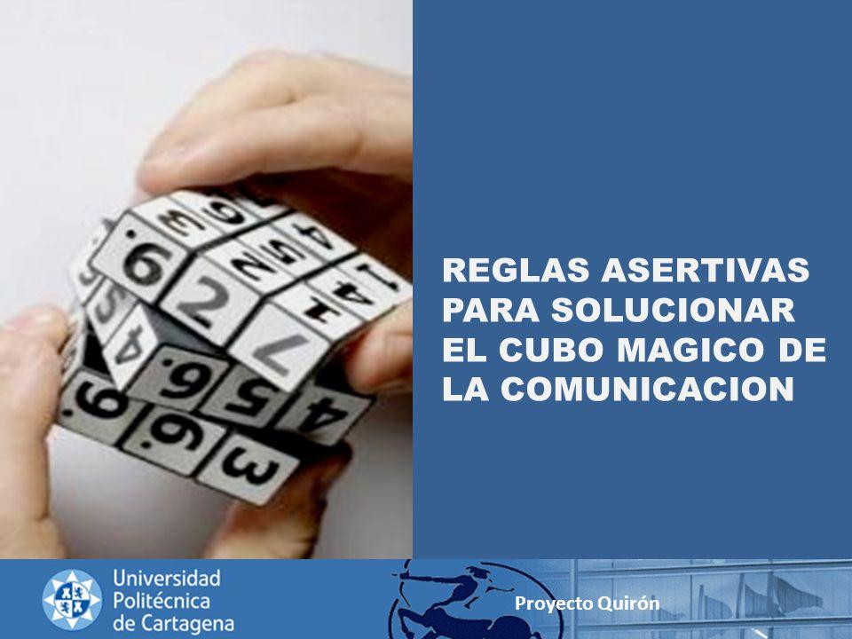 REGLAS ASERTIVAS PARA SOLUCIONAR EL CUBO MAGICO DE LA COMUNICACION