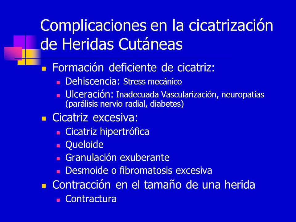 Complicaciones en la cicatrización de Heridas Cutáneas