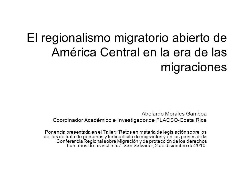 El regionalismo migratorio abierto de América Central en la era de las migraciones