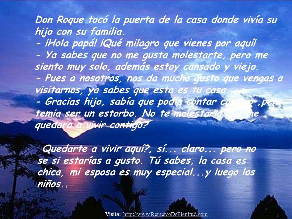 Don Roque tocó la puerta de la casa donde vivía su hijo con su familia