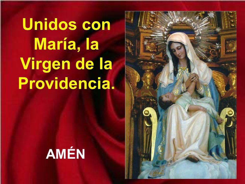 Unidos con María, la Virgen de la Providencia.
