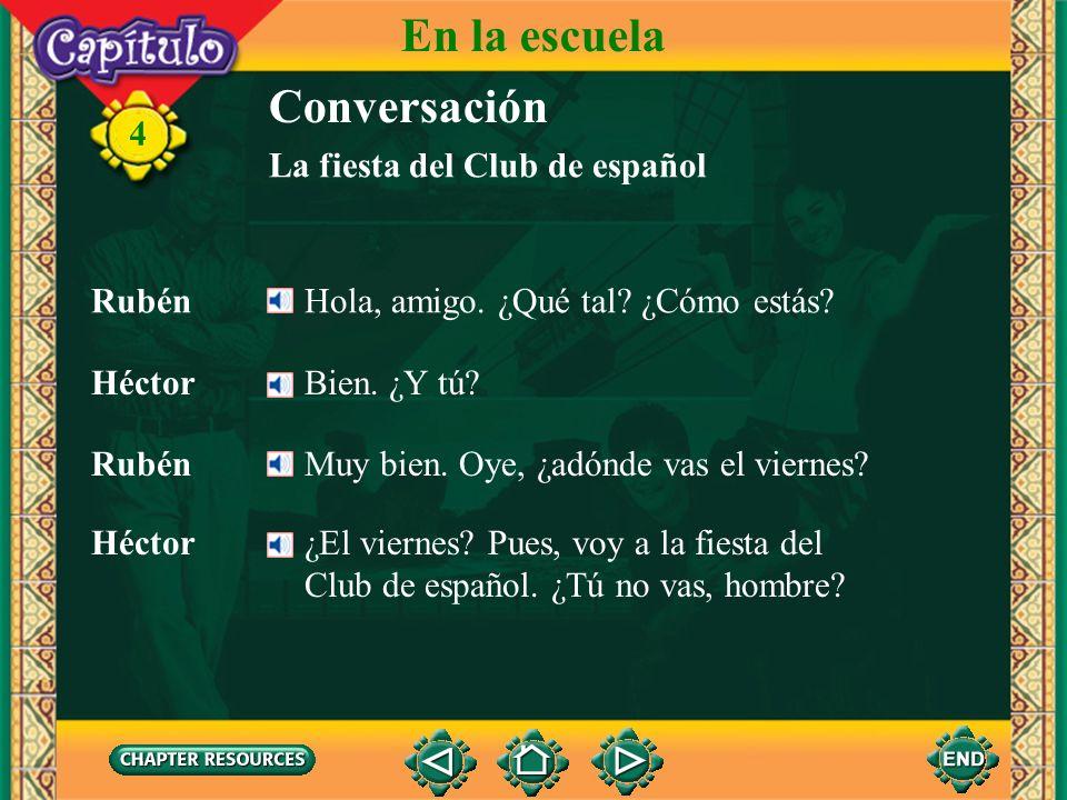 En la escuela Conversación 4 La fiesta del Club de español