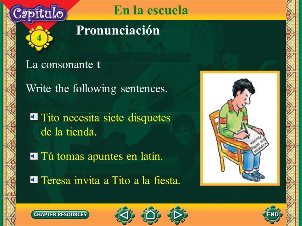 En la escuela Pronunciación La consonante t