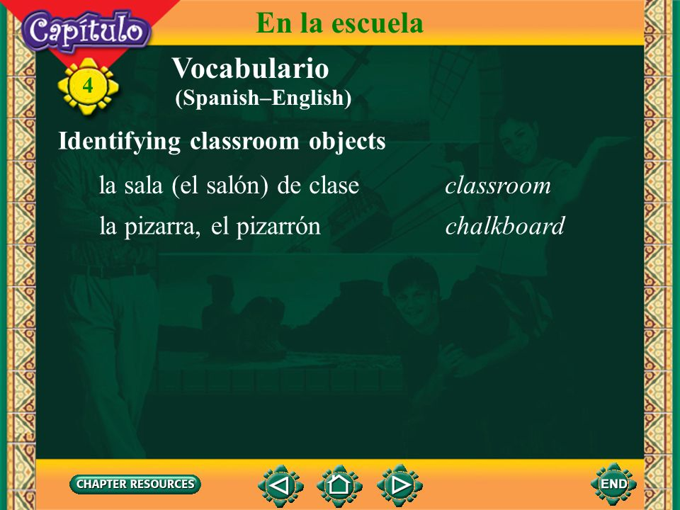 En la escuela Vocabulario Identifying classroom objects