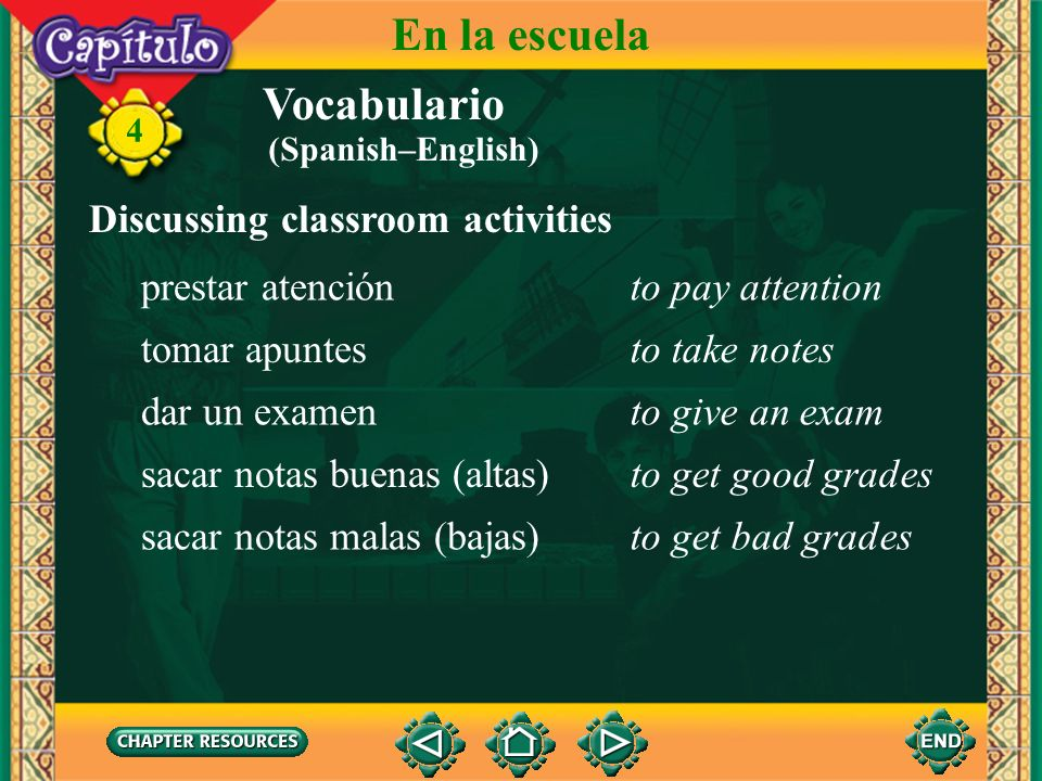 En la escuela Vocabulario Discussing classroom activities