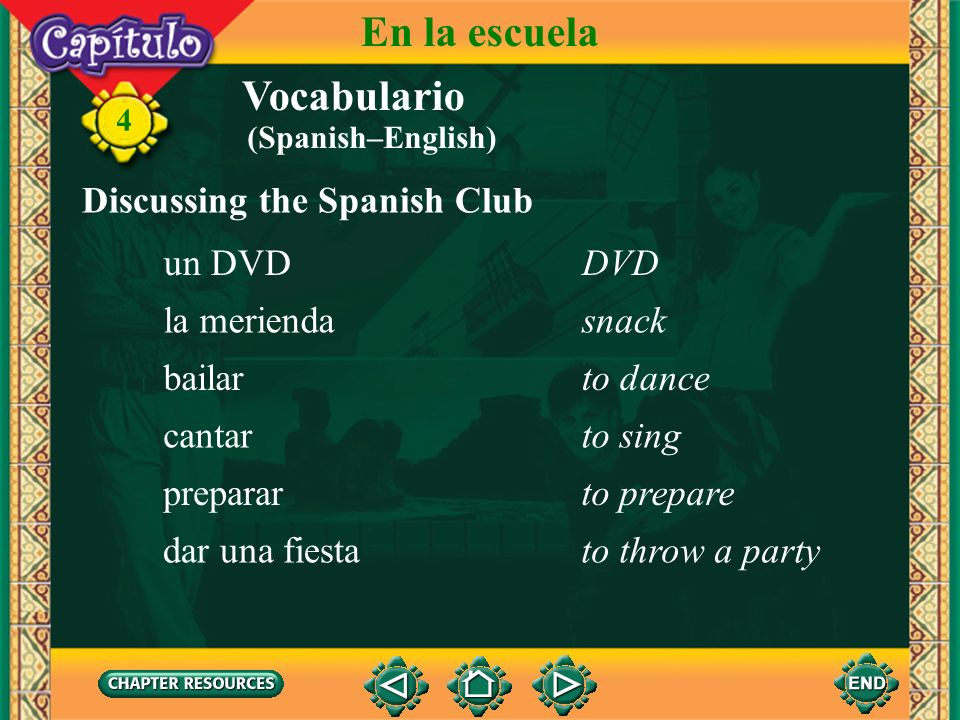 En la escuela Vocabulario Discussing the Spanish Club un DVD DVD