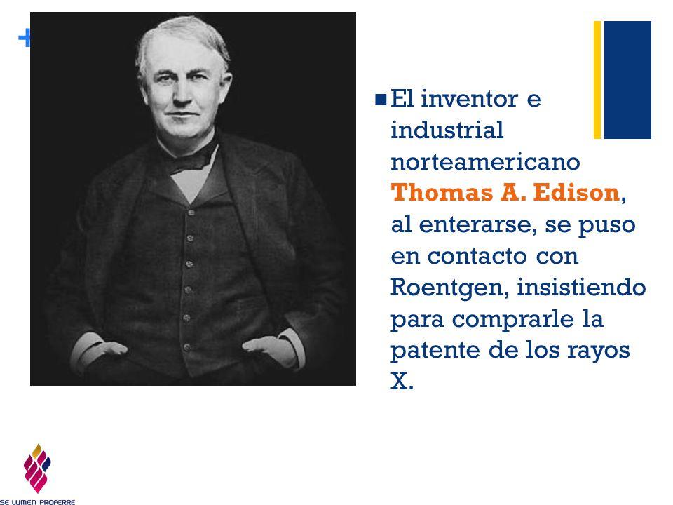 El inventor e industrial norteamericano Thomas A