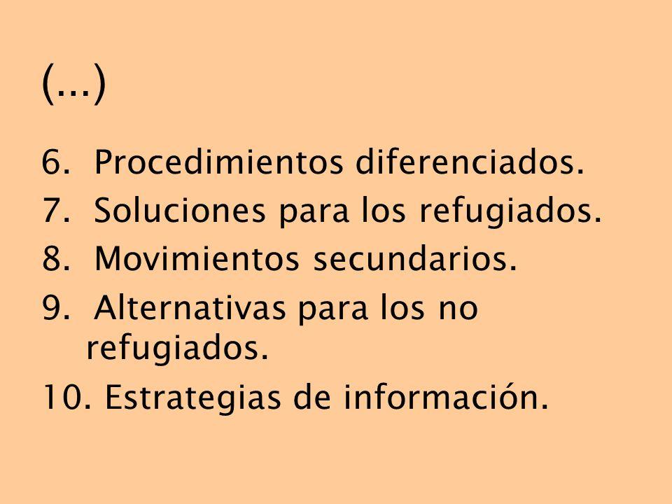 (…) 6. Procedimientos diferenciados.