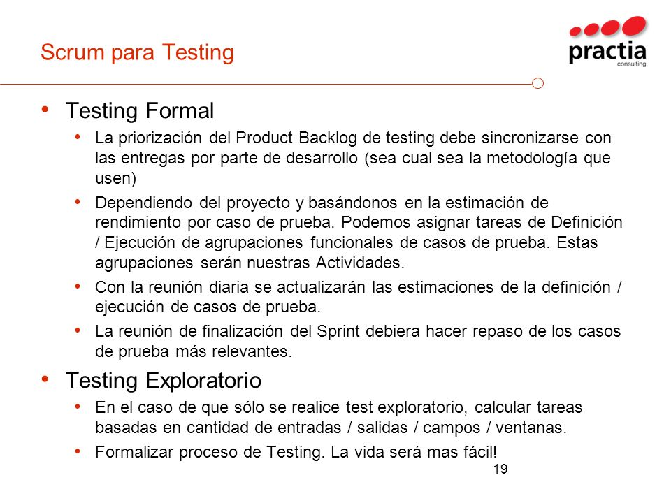 Scrum para Testing Testing Formal Testing Exploratorio