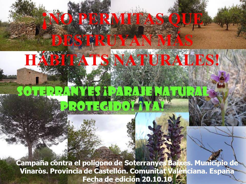 ¡NO PERMITAS QUE DESTRUYAN MÁS HÁBITATS NATURALES!