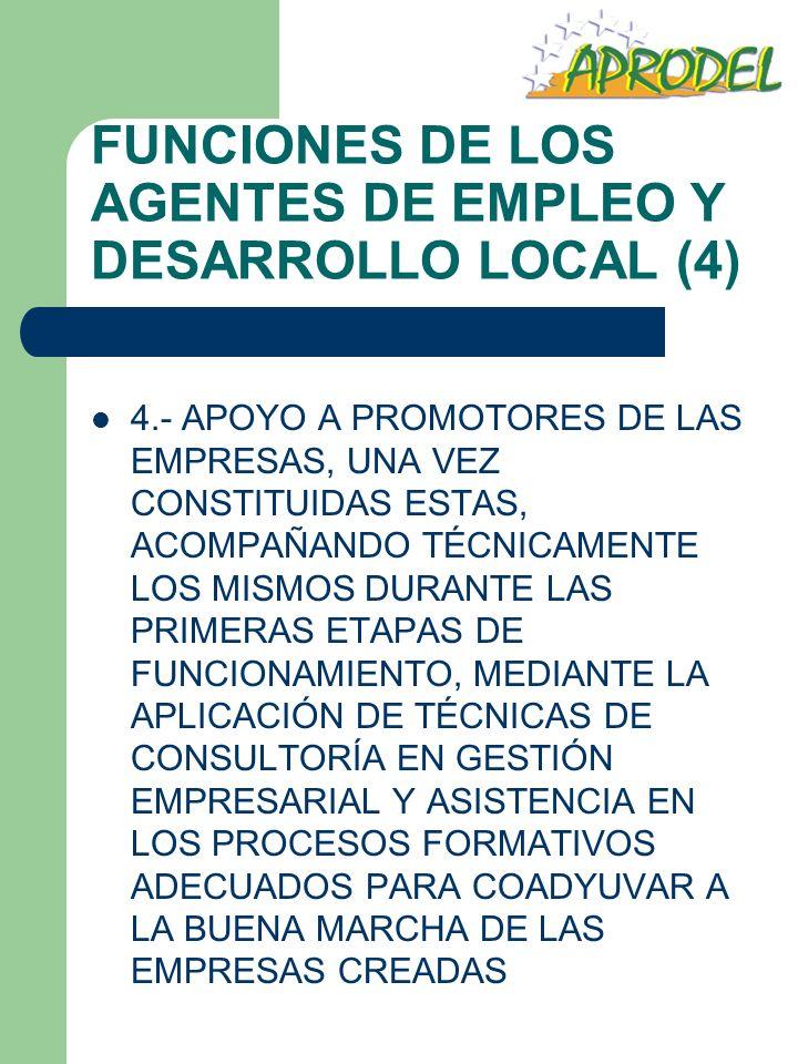 FUNCIONES DE LOS AGENTES DE EMPLEO Y DESARROLLO LOCAL (4)