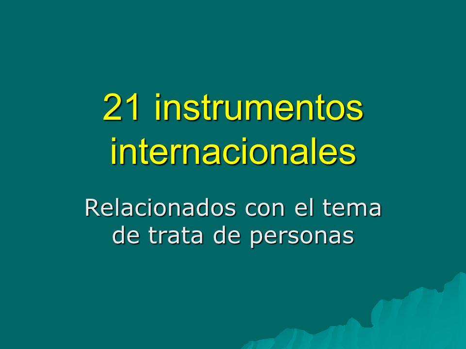 21 instrumentos internacionales