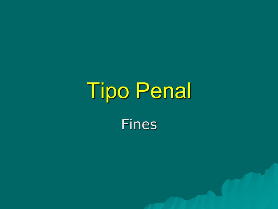 Tipo Penal Fines